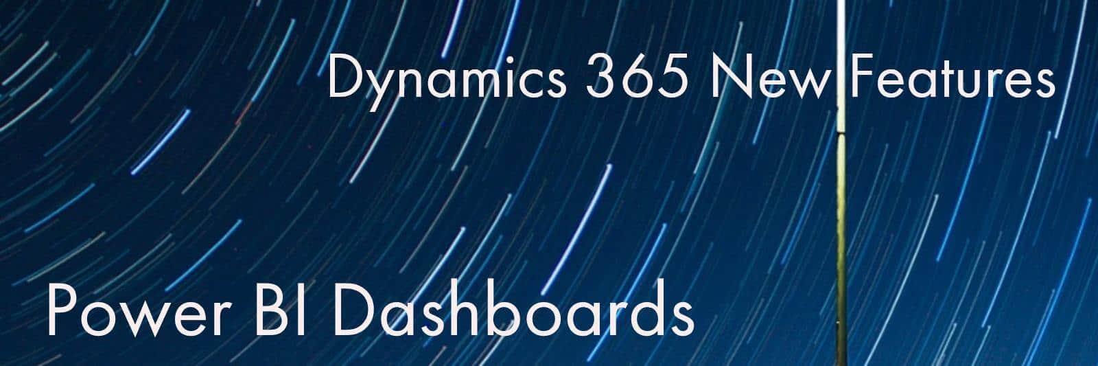 Dynamics 365 New Features – Power BI Visualizations