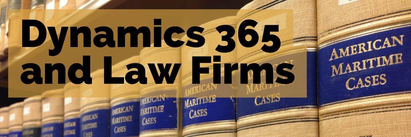 Dynamics 365 for Law Firms at enCloud9.com