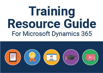 Training Resource Guide For Microsoft Dynamics 365