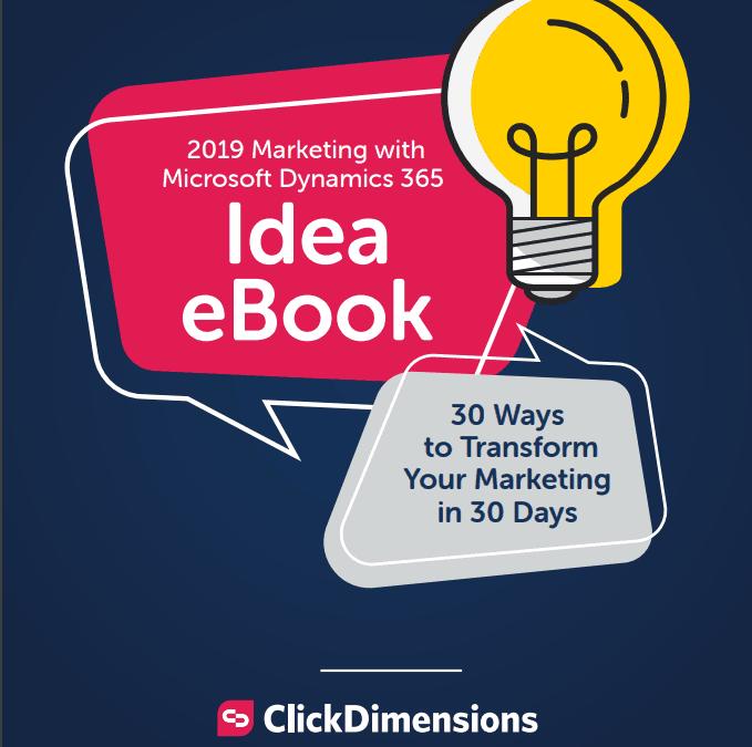 2019 Marketing with Microsoft Dynamics 365 Idea eBook