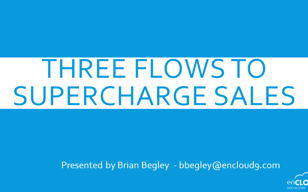 Three Flows to Charge Up Your Sales Webinar