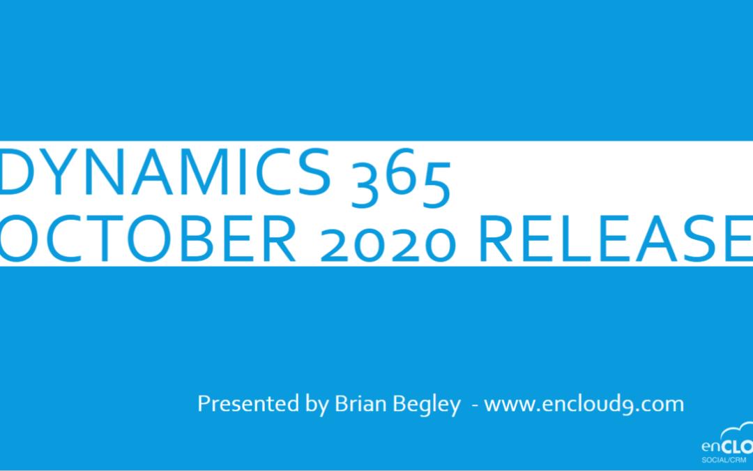October 2020 Update   Dynamics 365   enCloud9