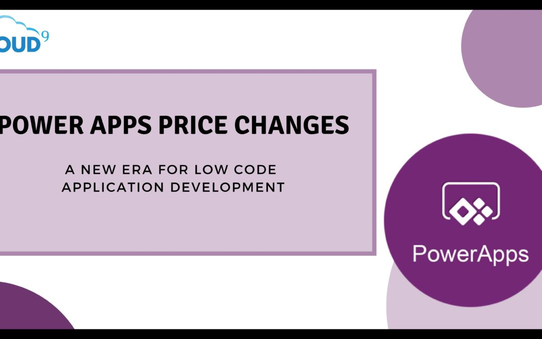 Power Apps Price changes signal new era for Low Code application development