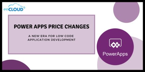 Power Apps Price Changes   enCloud9