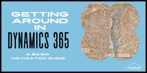 Dynamics 365 Navigation   enCloud9